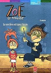 Zoé la trouille : La sorcière est dans l'école