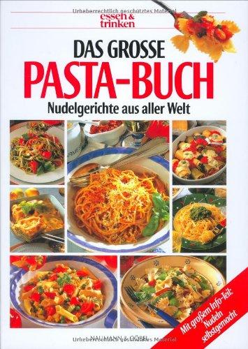 Das große Pasta-Buch (Licht Spaghetti)