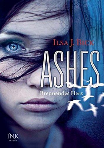 Ashes 01. Brennendes Herz