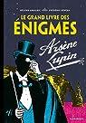 Le Grand livre des énigmes Arsène Lupin par Amalric