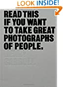 #9: Read This If You Want to Take Great Photographs of People
