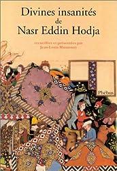 Divines insanités de Nasr Eddin Hodja