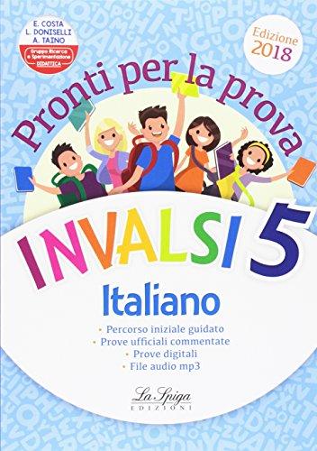 Pronti per la prova INVALSI italiano. Per la 5 classe elementare