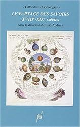 Le partage des savoirs (XVIIIème-XIXème siècles)