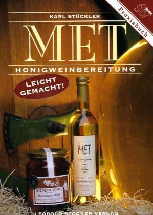 Preisvergleich Produktbild Met: Honigweinbereitung leicht gemacht!