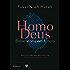 Homo Deus: Breve storia del futuro