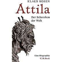 Attila: Der Schrecken der Welt