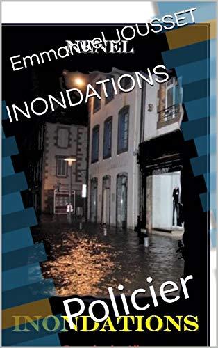 Couverture du livre INONDATIONS: Policier