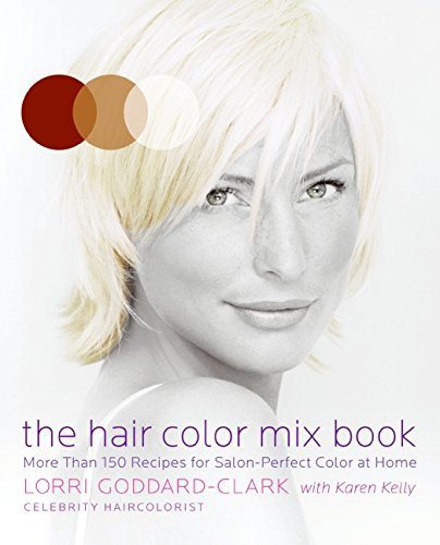 the-hair-color-mix-book-more-than-150-recipes-for-salon-perfect-color-at-home