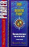 Steps to Answered Prayer (Spiritual Growth)