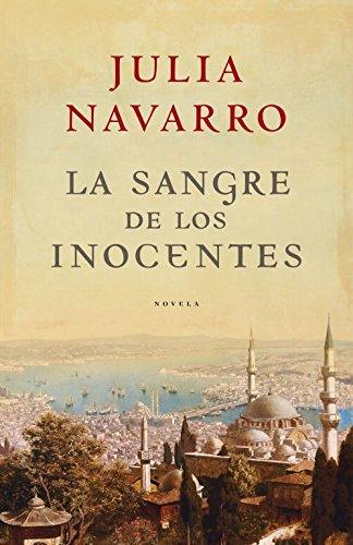 La sangre de los inocentes (EXITOS) por Julia Navarro