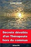 Hypnose - Évolution Humaine, Qualité de Vie, Santé - IFHE - 01/01/2000