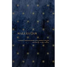 Hallelujah: A Journey through Advent with Handel's Messiah (English Edition)