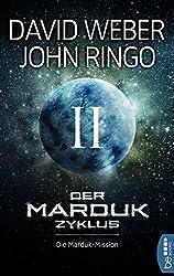 Der Marduk-Zyklus: Die Marduk-Mission: Bd. 2.