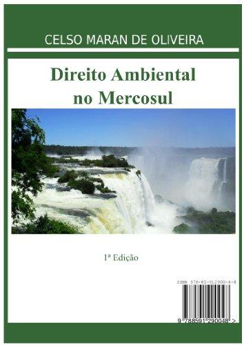 Direito Ambiental no MERCOSUL (Portuguese Edition) por Celso Maran de Oliveira