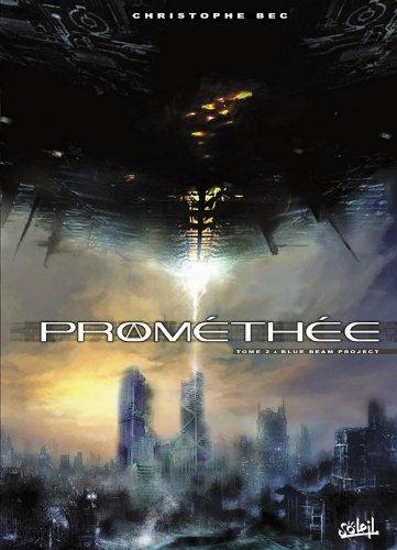 Prométhée T02 : Blue Beam Project