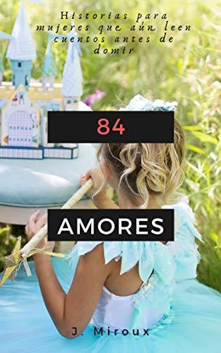 84 Amores de J. Miroux