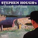 Stephen Hough : 'French Album'.