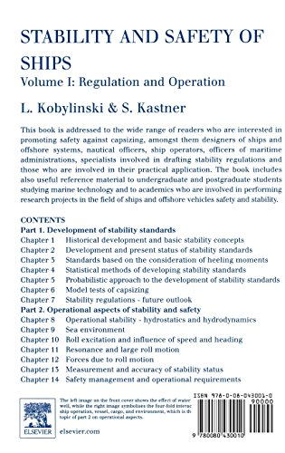 1: Stability and Safety of Ships: Regulation and Operation (Elsevier Ocean Engineering Series)