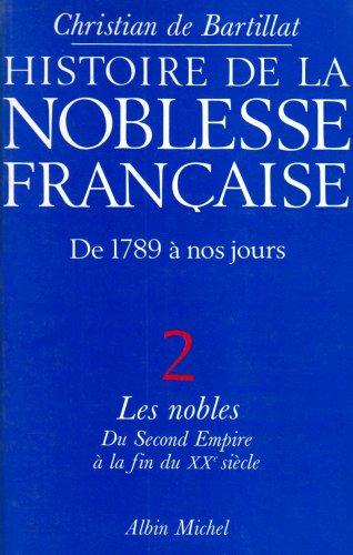 HISTOIRE DE LA NOBLESSE FRANCAISE. Tome 2