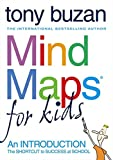 Mind Maps for Kid: An Introduction (Mind Maps for Kids)