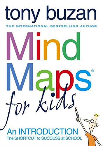 Mind Maps For Kids: An Introduction por Tony Buzan