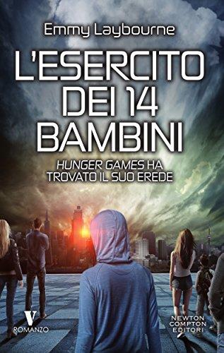 L'esercito dei 14 bambini di [Laybourne, Emmy] libri di fantascienza per ragazzi