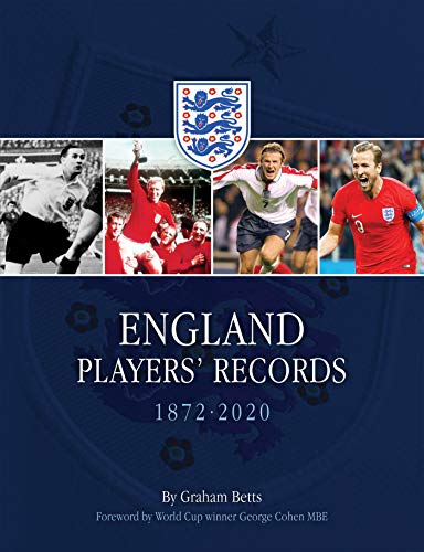 England Players' Records: 1872 - 2020 (English Edition) -