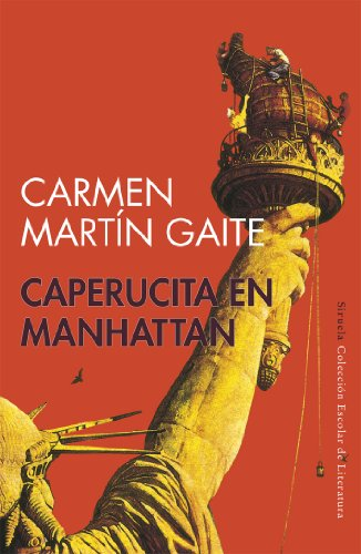 Caperucita en Manhattan (Colección Escolar) por Carmen Martín Gaite
