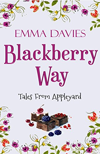 Blackberry Way (Tales From Appleyard Book 4) (English Edition)