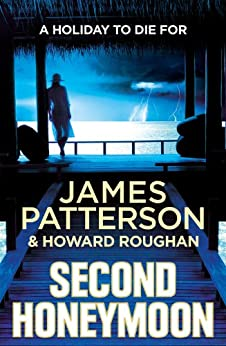 Second Honeymoon by [Patterson, James]