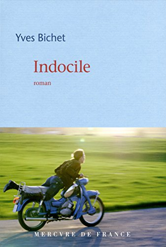 Indocile : roman