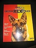 Das große Kommissar Rex-Buch