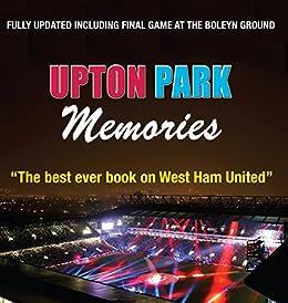 Upton Park Memories by [McDonald, Tony]