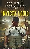 Invicta Legio (La saga di Scipione l'Africano Vol. 2)