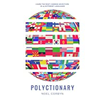 Polyctionary: Learn the most common adjectives in 25 different languages (English Edition)