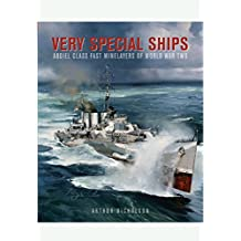 Very Special Ships: Abdiel Class Fast Minelayers of World War Two