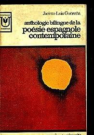 Anthologie bilingue de la poésie espagnole contemporaine par Jacinto Luis Guereña