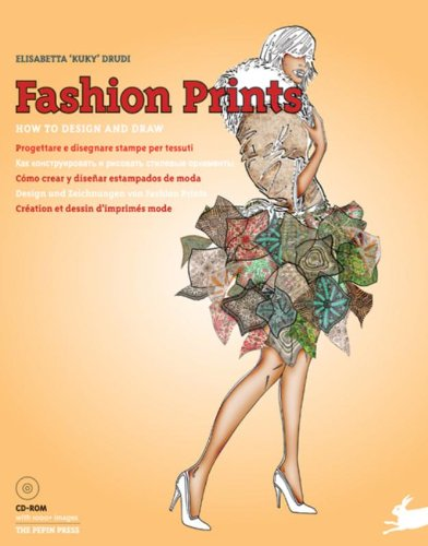 Fashion Prints : How to design and draw - Création et dessin d'imprimés mode (1Cédérom) par Elisabetta Drudi