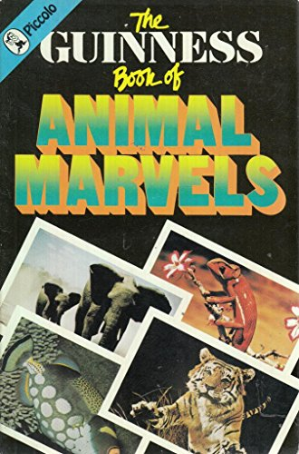 The Guinness book of animal marvels