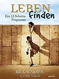 Leben finden - Leiterhandbuch: Ein 12-Schritte-Programm