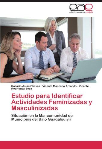 Estudio para Identificar Actividades Feminizadas y Masculinizadas por Asián Chaves Rosario