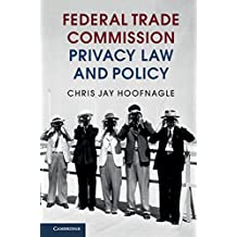 Federal Trade Commission Privacy Law and Policy