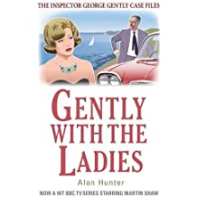 Gently with the Ladies (George Gently) by Alan Hunter (2012-10-18)