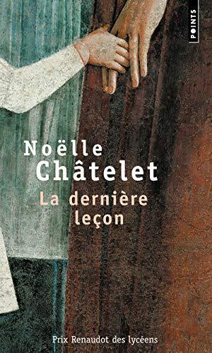 La dernière leçon - Prix Renaudot des Lycéens 2004