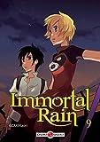 IMMORTAL RAIN T.09 by KAORI OZAKI