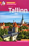 Tallinn MM-City Reiseführer Michael Müller Verlag: Individuell reisen mit vielen praktischen Tipps und Web-App mmtravel.com -