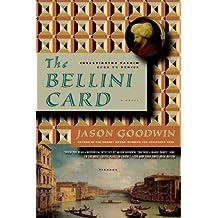 The Bellini Card: A Novel (Investigator Yashim)
