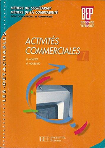 Activités commerciales, BEP et 2de professionnelle. Livre de l'élève