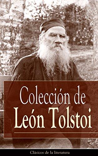 Colección de León Tolstoi: Clásicos de la literatura por León Tolstoi